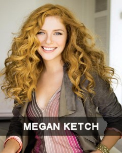 MEGAN-KETCH